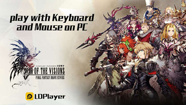 How to Play War of the Visions: FFBE on PC