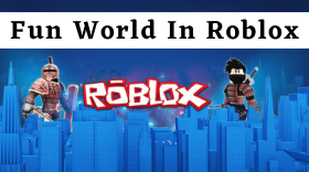 Fun Worlds You Can Play in Roblox Right ...